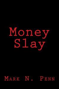 Money Slay