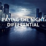 Paying the Night Differential by Paul Weidknecht