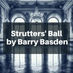 Strutters' Ball by Barry Basden