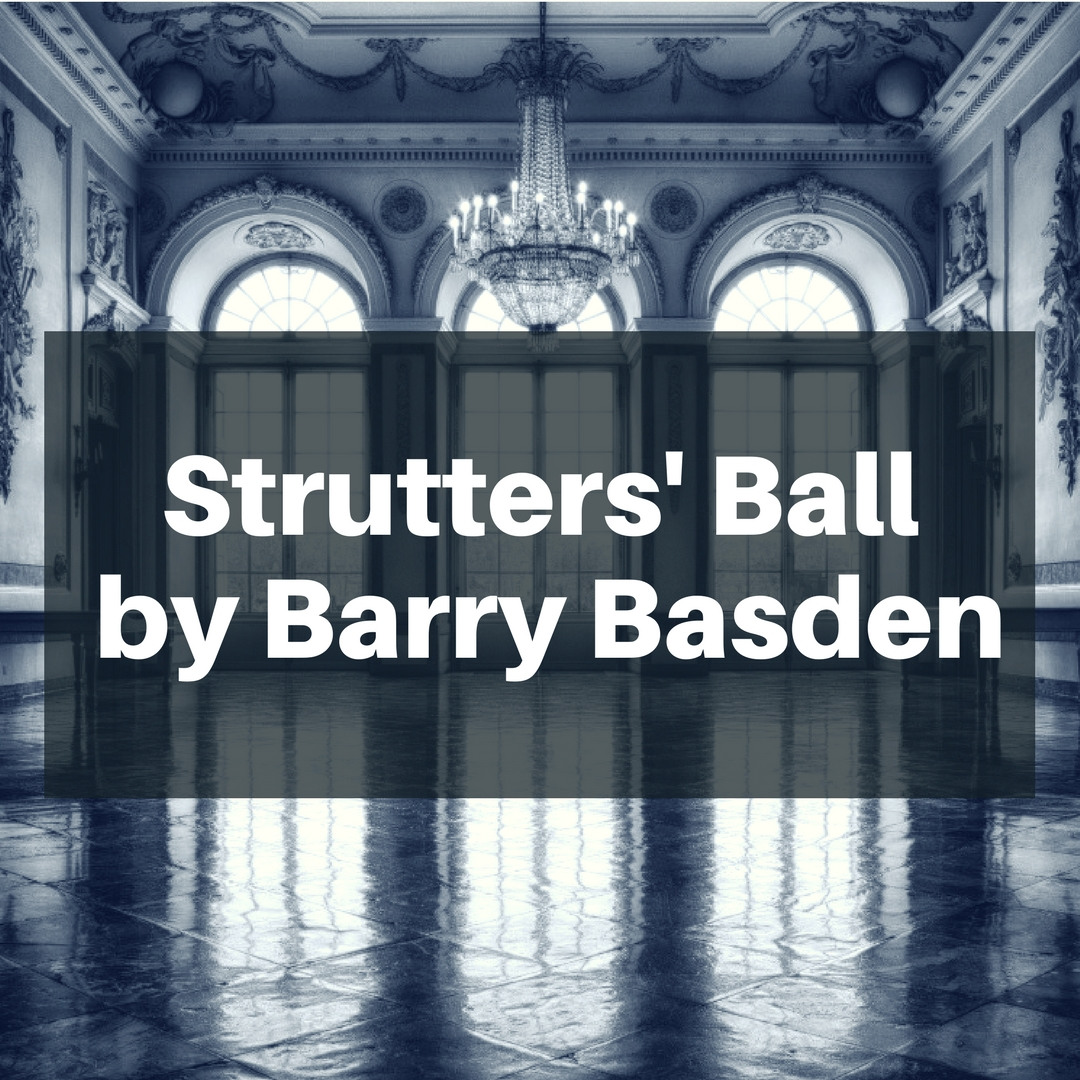 Strutters' Ball by Barry Basden