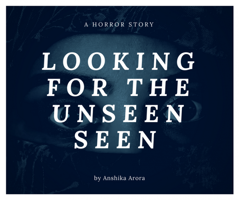 Looking for the UnseenSeen