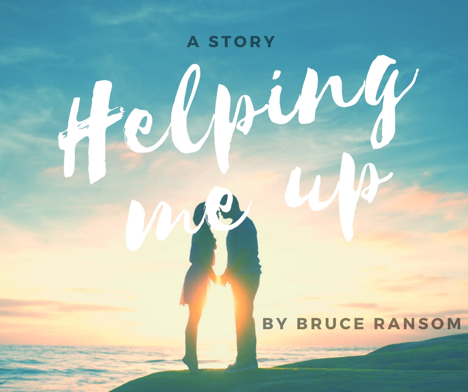 Helping Me Up by Bruce Ransom