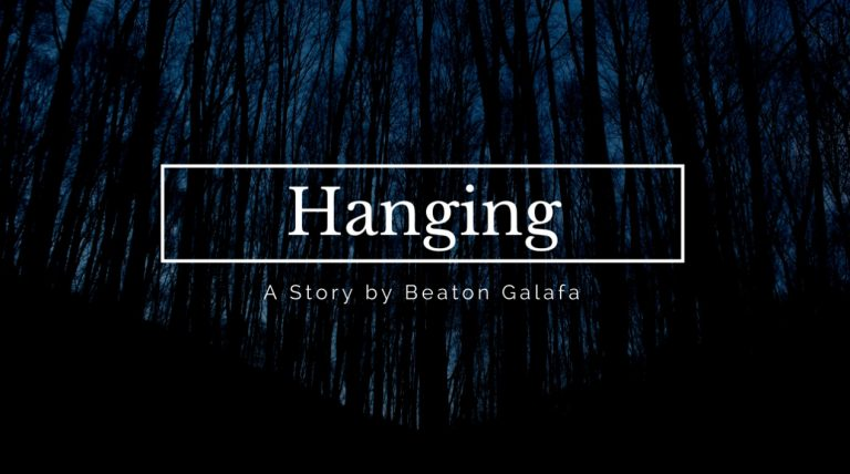 Story: Hanging by Beaton Galafa