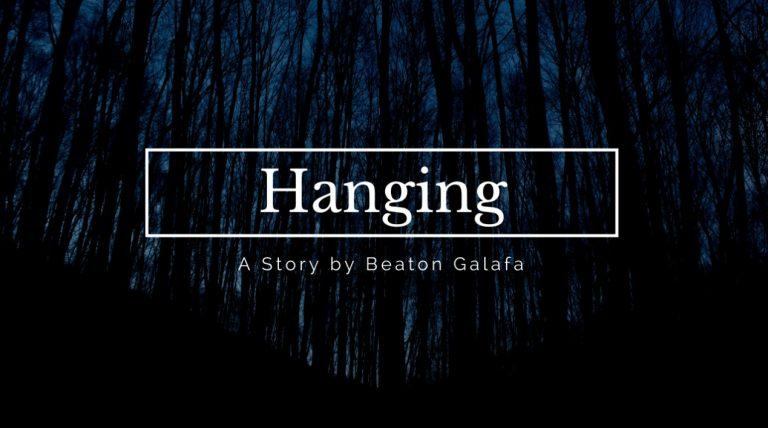 Story: Hanging by Beaton Galafa