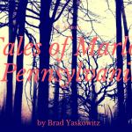 Tales of Marlow, Pennsylvania by Brad Yaskowitz