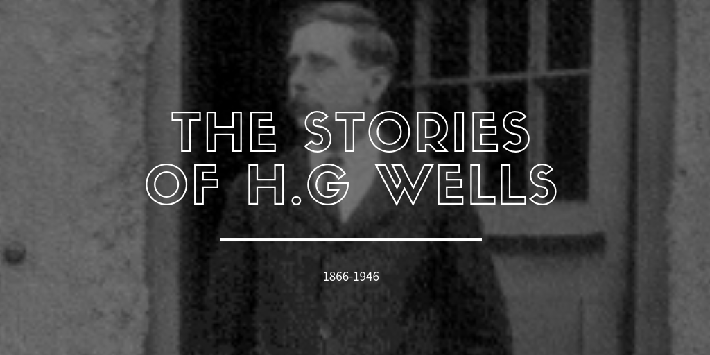 The stories of H.G Wells
