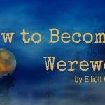How to Become a Werewolf by Elliott O'Donnell
