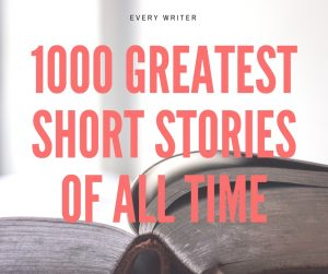 1000 Greatest Short Stories of All Time