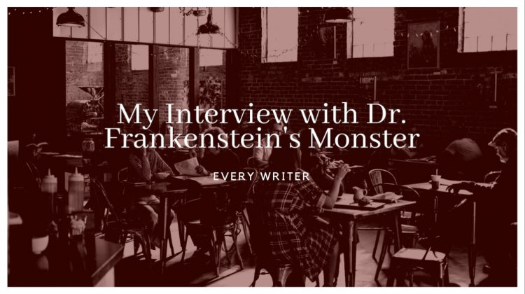 Interview with Dr. Frankenstein's Monster