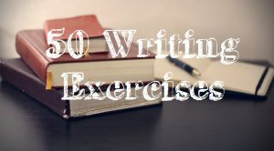 50 Writing Exercises