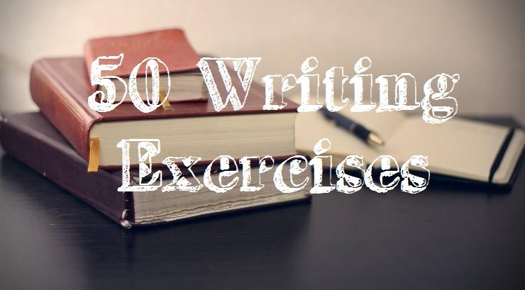 50 Writing exercises