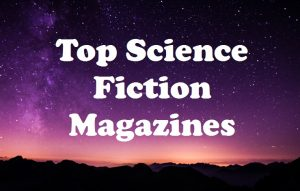 Top 10 Science Fiction Magazines