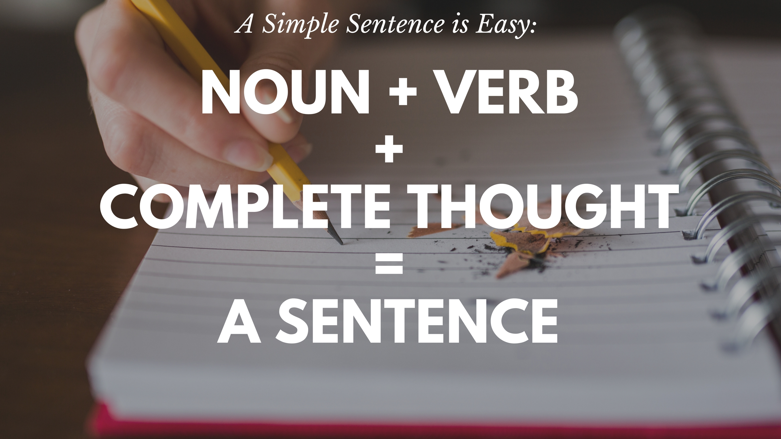 What is a complete sentence? - Every Writer