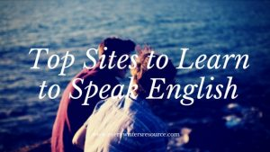 Top Sites to Learn to Speak English