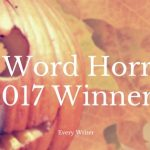 50 Word Horror Contest Winners from 2017!