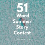 51 Word Summer Story Contest