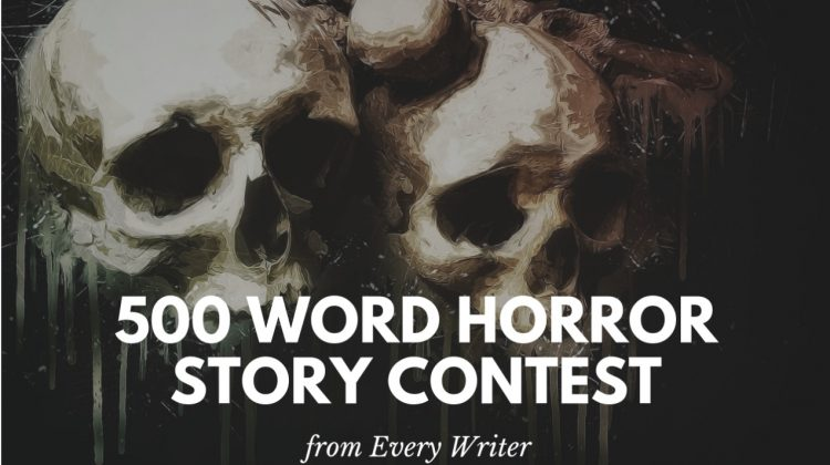 2018 500 Word Scary Story Contest