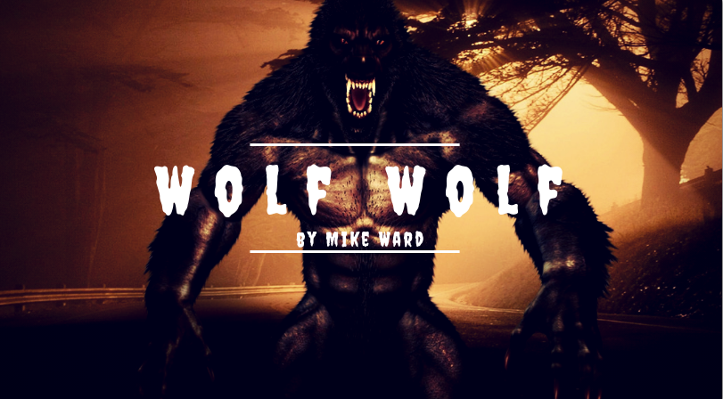 Wolf Wolf by Mike Ward
