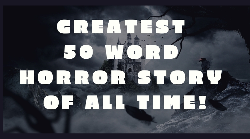 Greatest 50 Word Story of all time banner