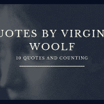 Quotes by Virginia Woolf